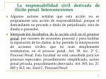 la responsabilidad civil derivada de il cito penal interconexiones73