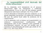la responsabilidad civil derivada del il cito infraccional