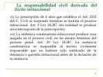 la responsabilidad civil derivada del il cito infraccional82