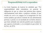 responsabilidad civil o reparadora