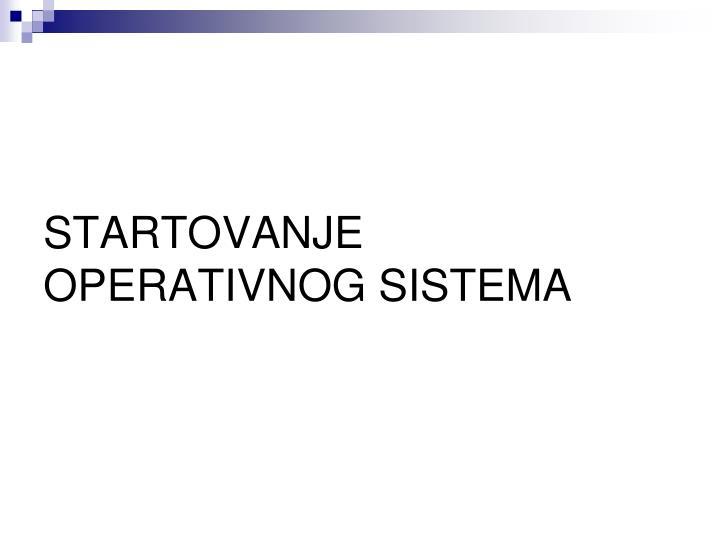 startovanje operativnog sistema n.