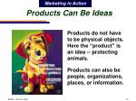 products can be ideas