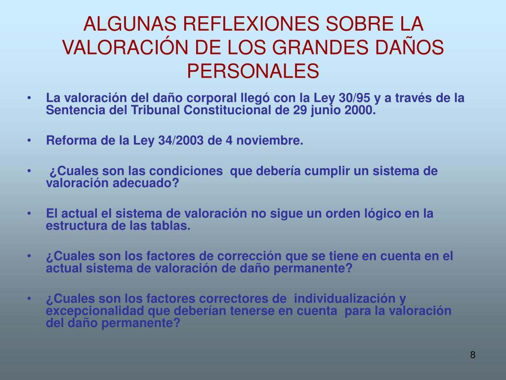 ALGUNAS REFLEXIONES SOBRE LA VALORACIÓN DE LOS GRANDES DAÑOS PERSONALES