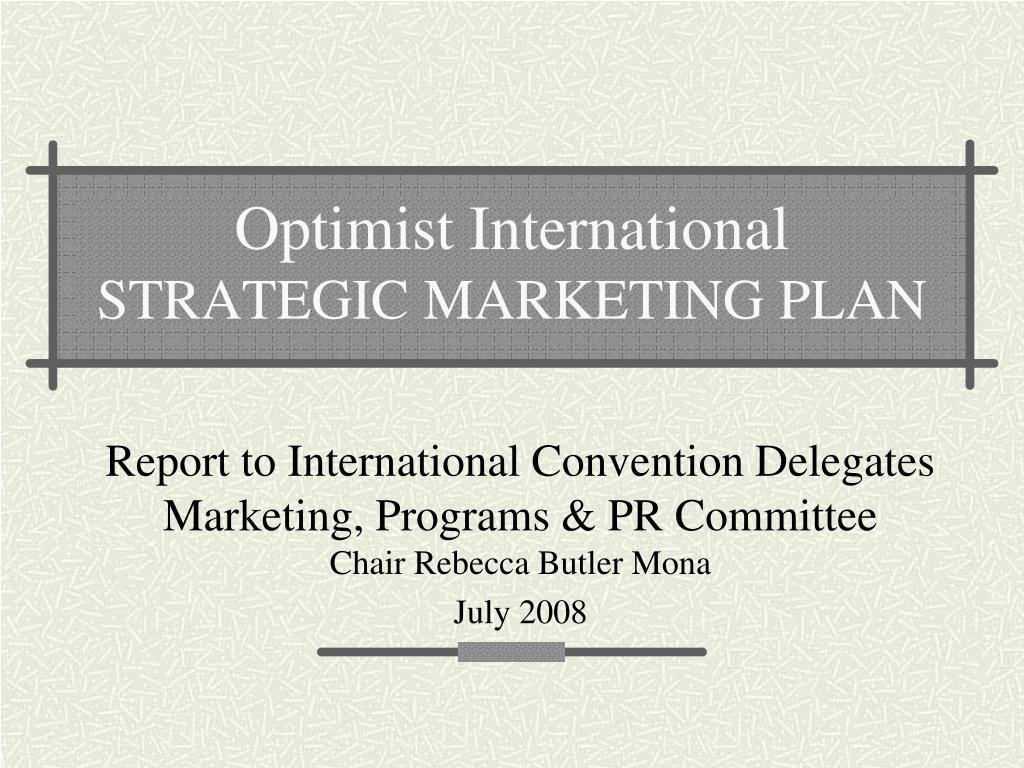 optimist international strategic marketing plan l.