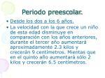 periodo preescolar
