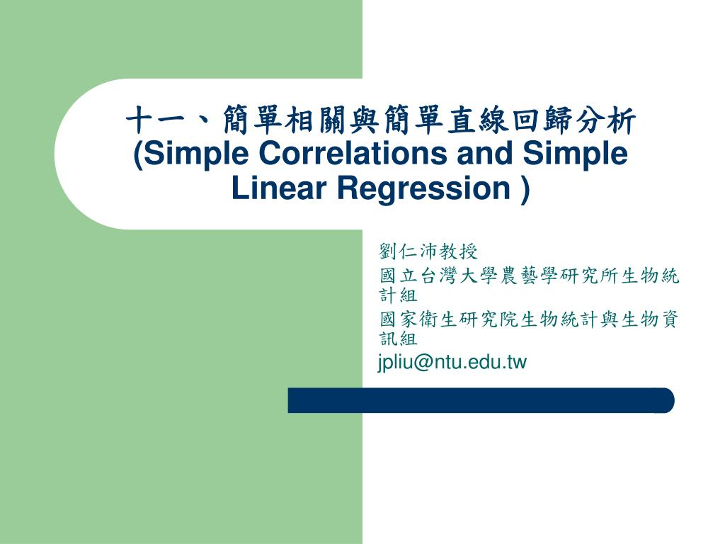 simple correlations and simple linear regression l.