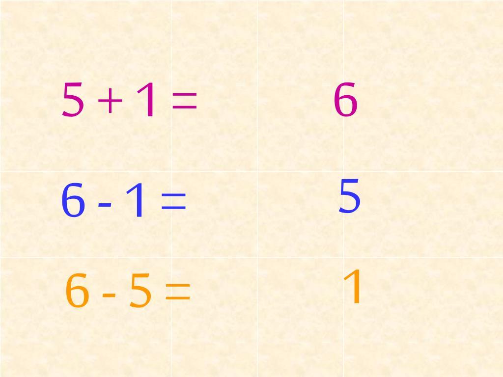 5 + 1 =
