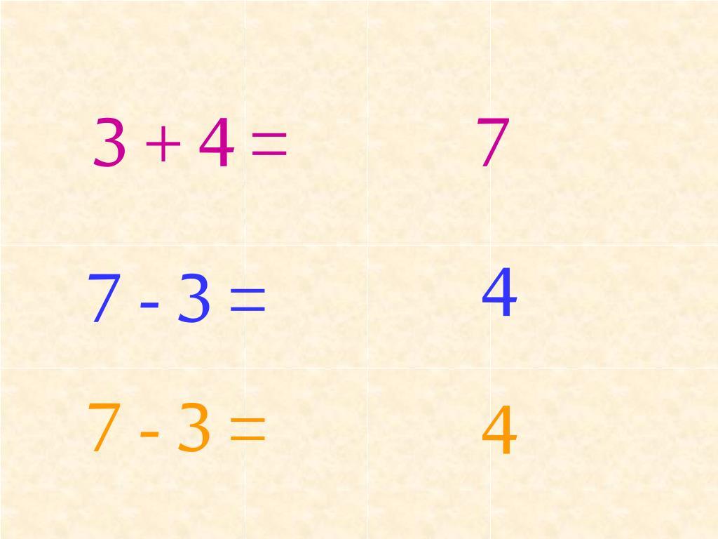 3 + 4 =