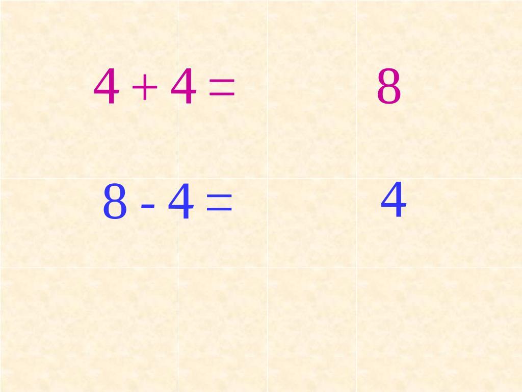 4 + 4 =