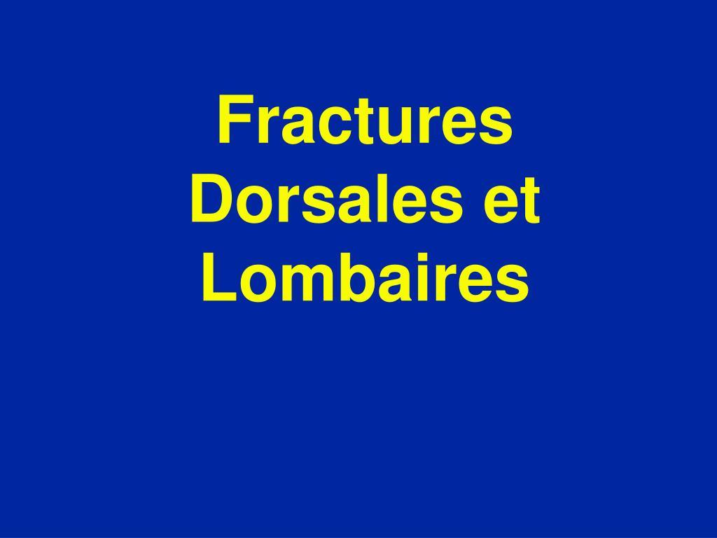fractures dorsales et lombaires l.