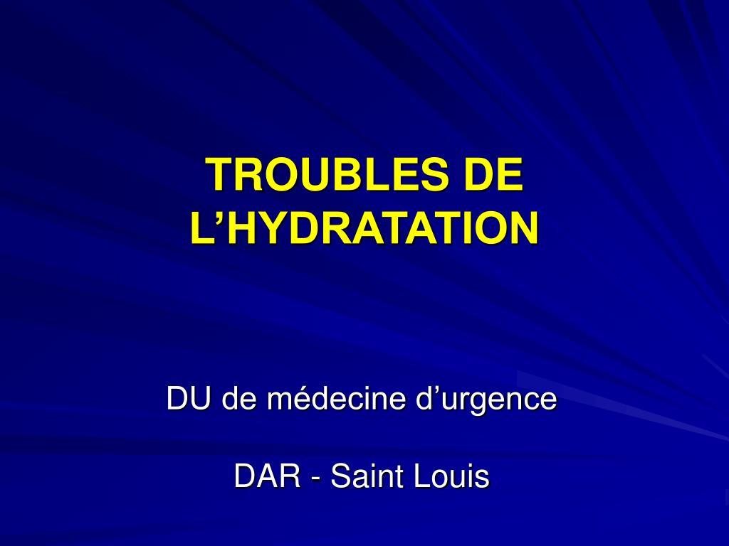 troubles de l hydratation l.