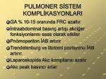 pulmoner s stem kompl kasyonlari