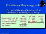 contribution margin approach1