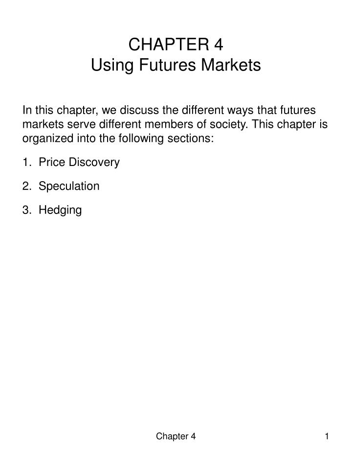 chapter 4 using futures markets n.