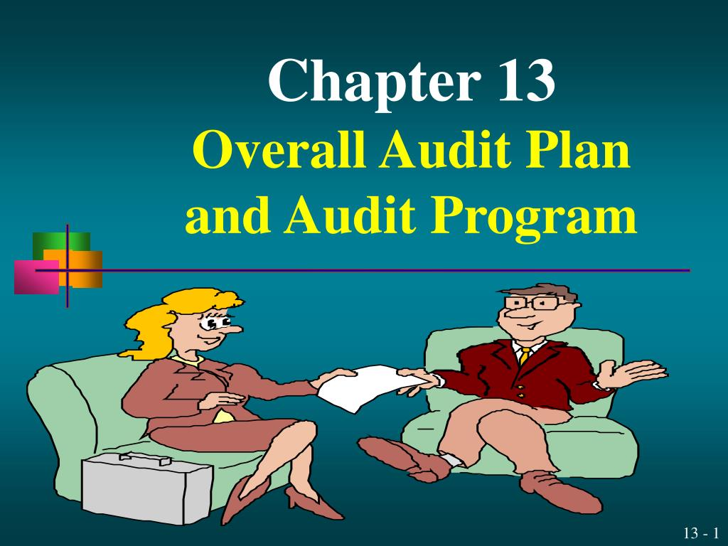 chapter 13 overall audit plan and audit program l.