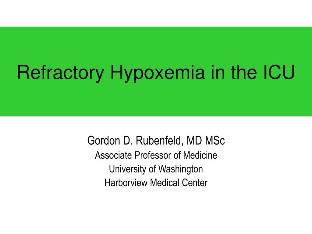 refractory hypoxemia in the icu l.
