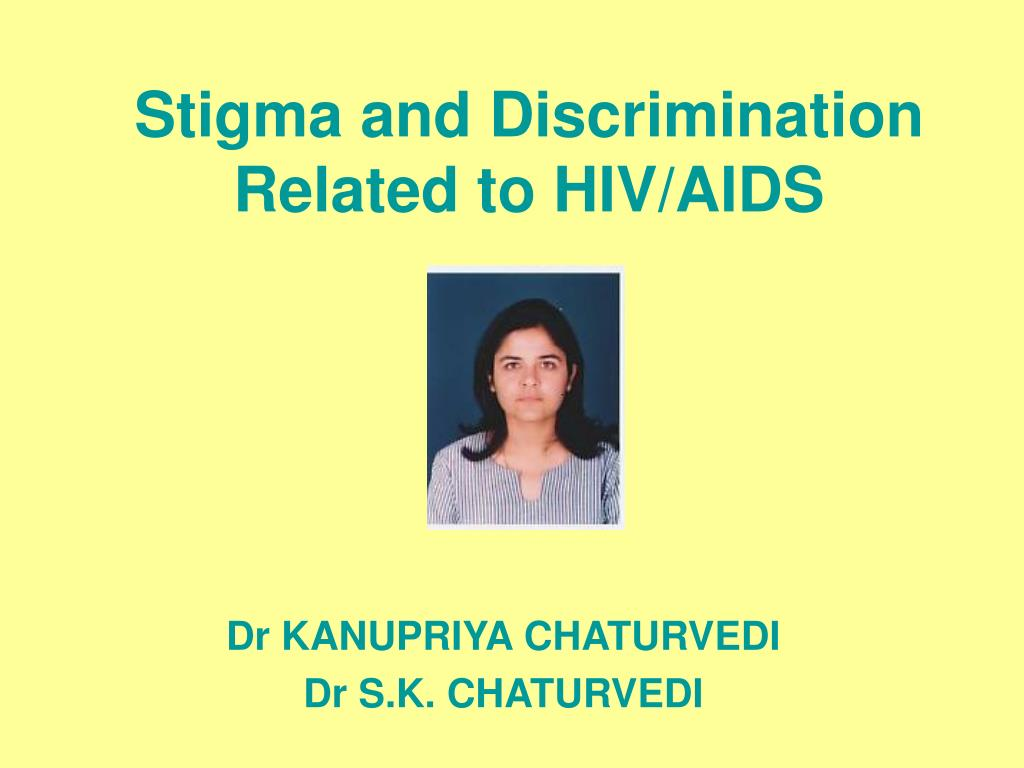 stigma and discrimination related to hiv aids l.