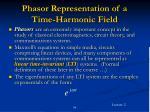 phasor representation of a time harmonic field34