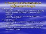 6 strengths and weaknesses of single subject designs