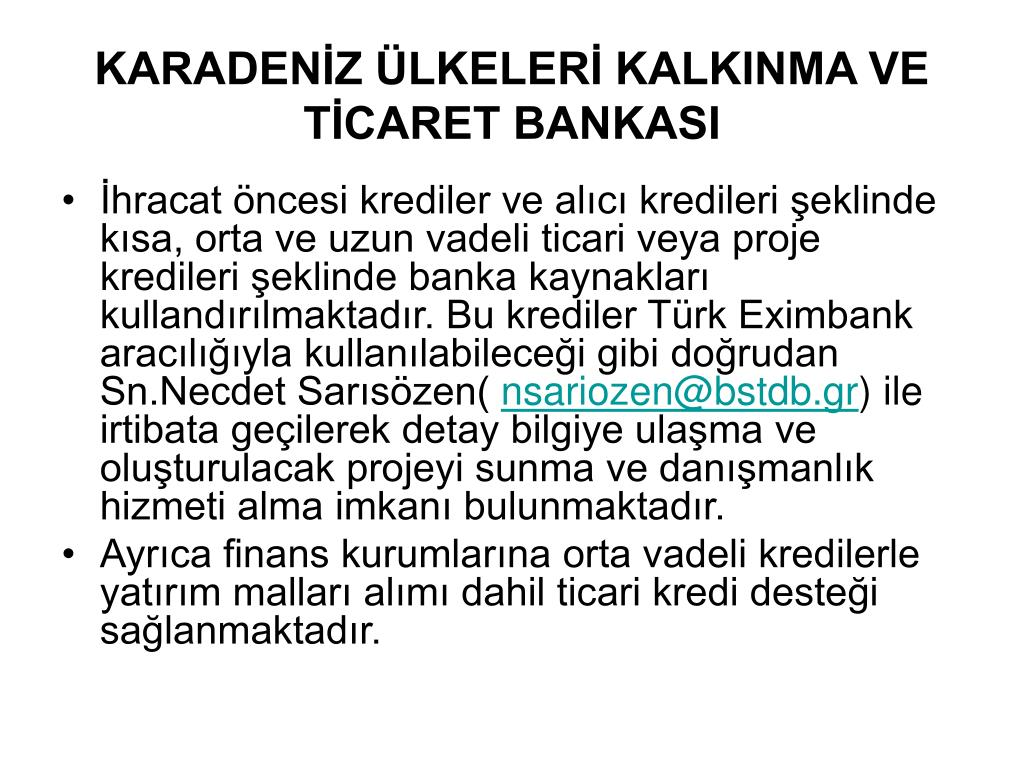 KARADENİZ ÜLKELERİ KALKINMA VE TİCARET BANKASI