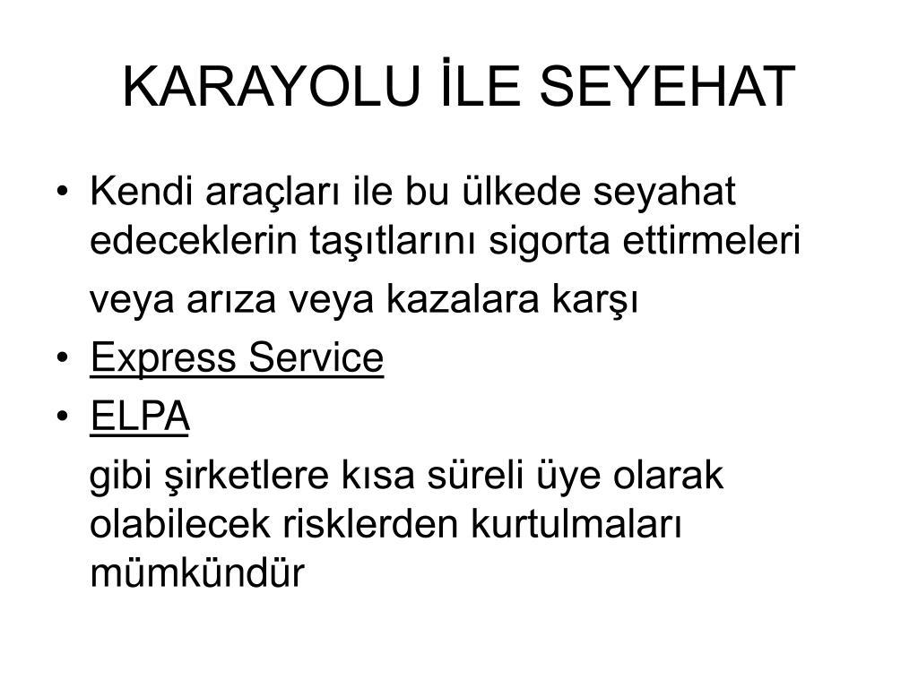 KARAYOLU İLE SEYEHAT
