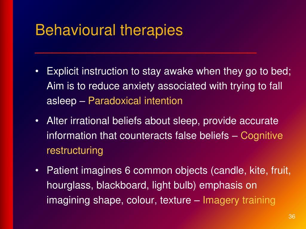 Behavioural therapies