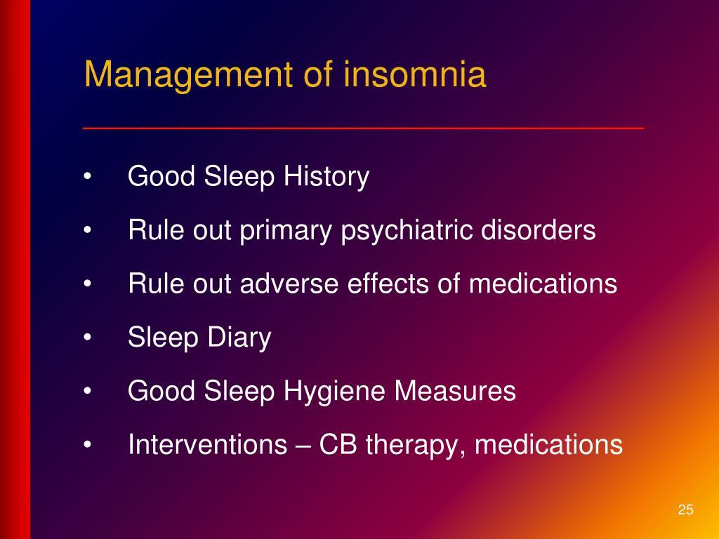 Management of insomnia