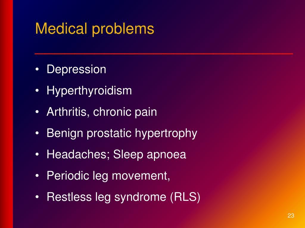 Medical problems