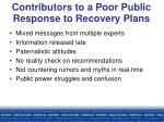 contributors to a poor public response to recovery plans