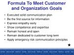 formula to meet customer and organization goals