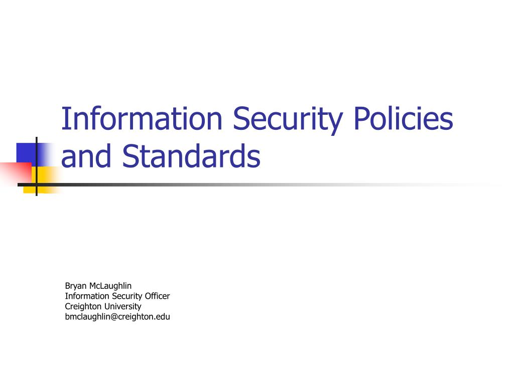 information security policies and standards l.
