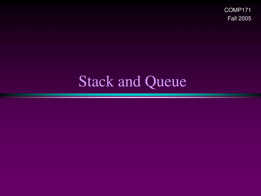 stack and queue l.