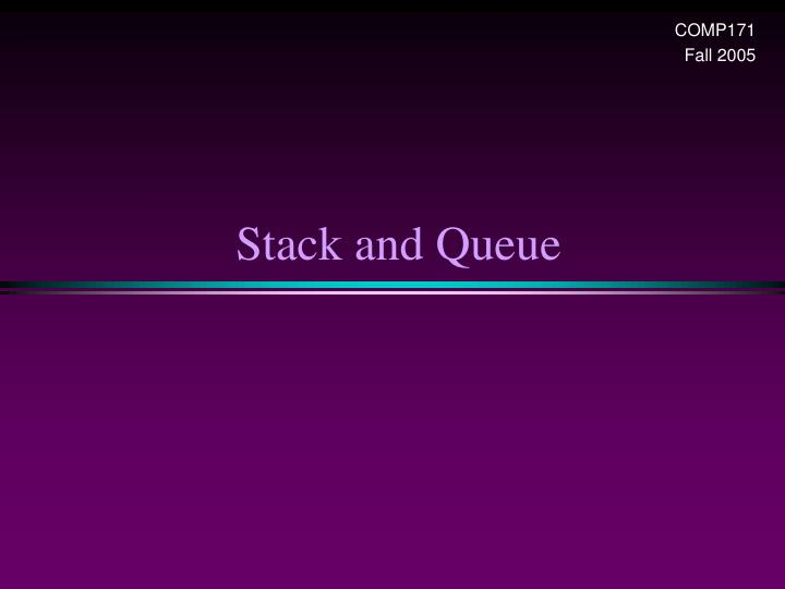 stack and queue n.