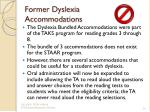 former dyslexia accommodations