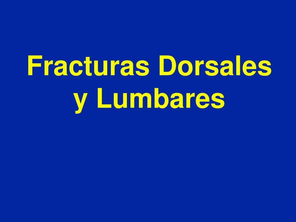 fracturas dorsales y lumbares l.