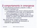 il comportamento in emergenza