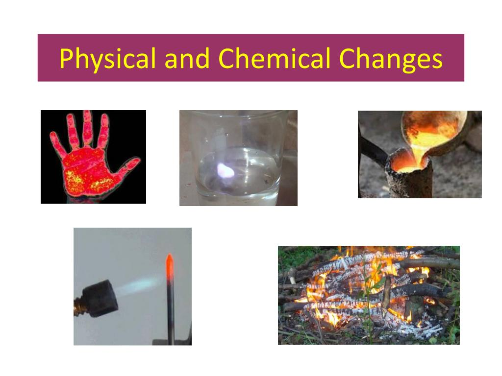 physical and chemical changes l.