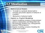 1 1 idealization