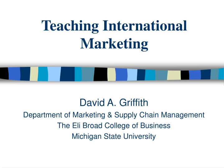 ppt on special problems in international marketing Describe marketing problems local media, and government agencies provide special help to many of the problems associated with international marketing.