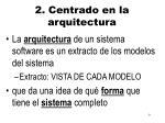 2 centrado en la arquitectura
