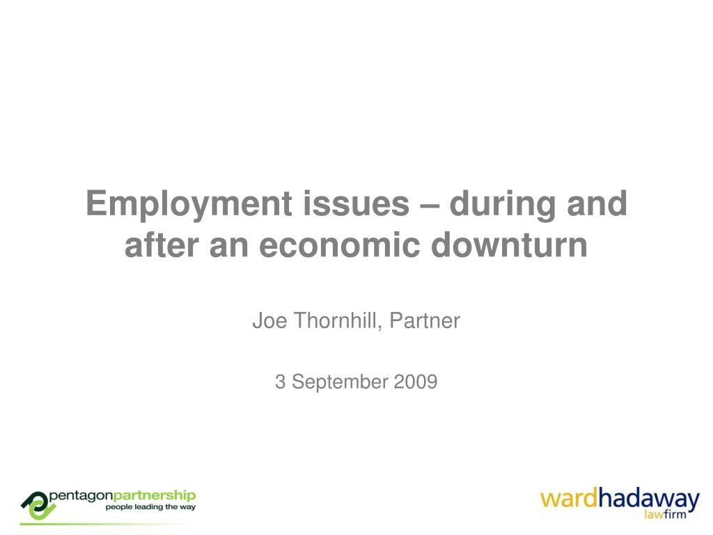 Employment issues – during and after an economic downturn