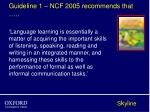 guideline 1 ncf 2005 recommends that