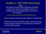 guideline 3 ncf 2005 recommends that