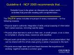guideline 4 ncf 2005 recommends that