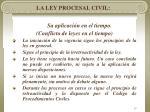 la ley procesal civil