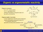 organic vs organometallic reactivity