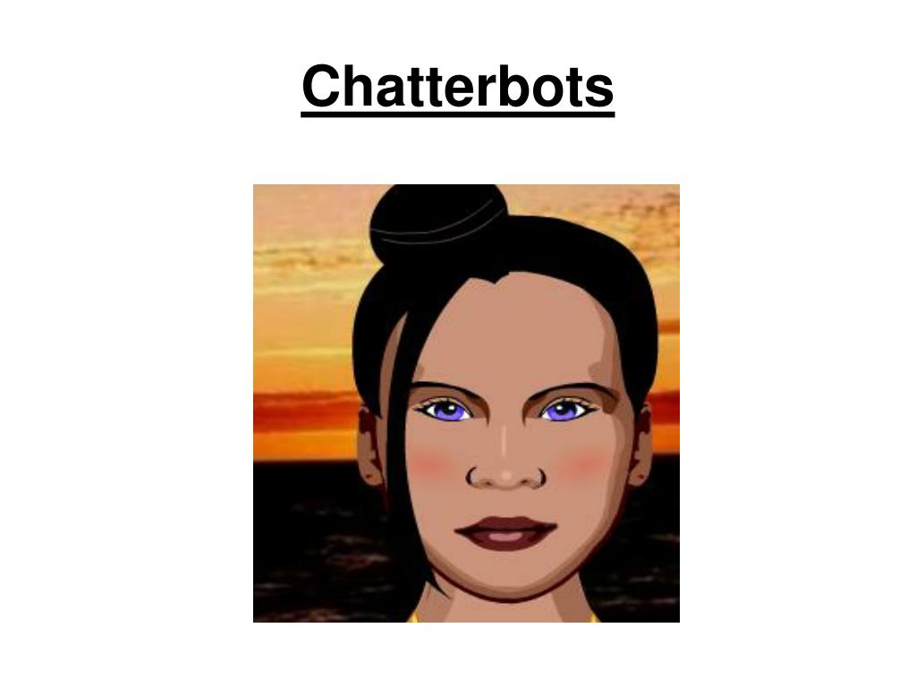 Chatterbots