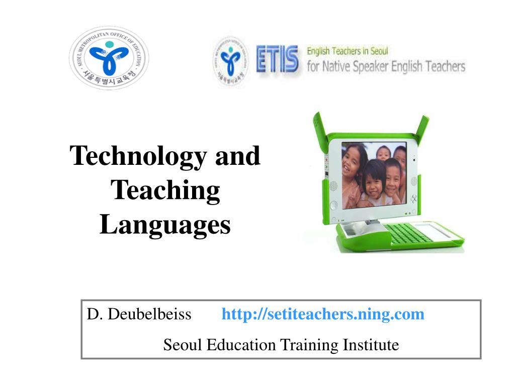 technology and teaching languages l.