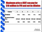 maximum price a reit can pay for 10 million in ffo and not be dilutive