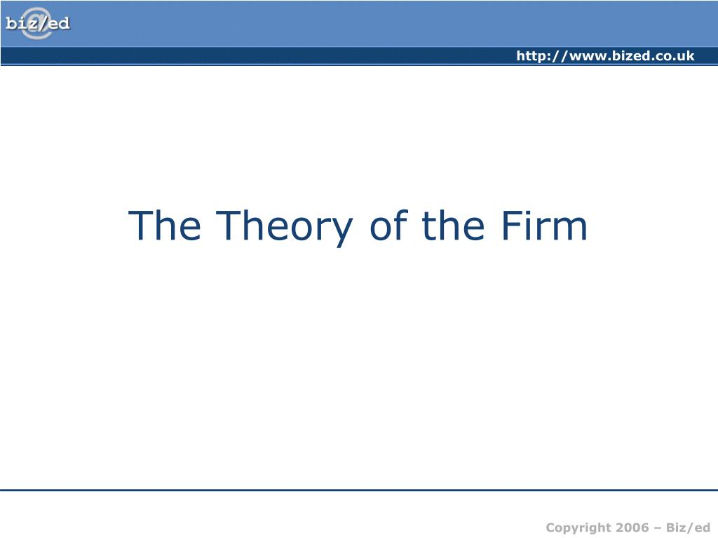 the theory of the firm l.